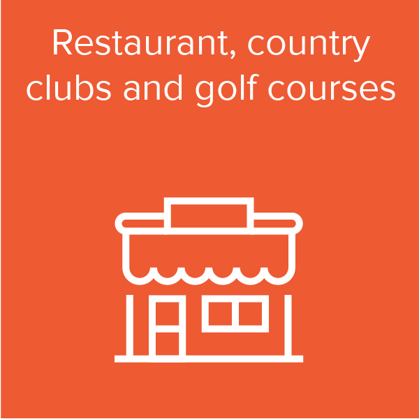 Restaurants, country clubs and golf courses