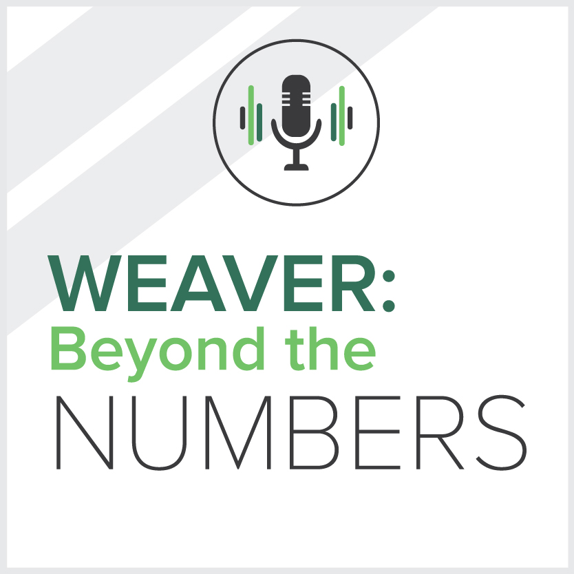 Weaver Beyond the Numbers - Real Estate Edition