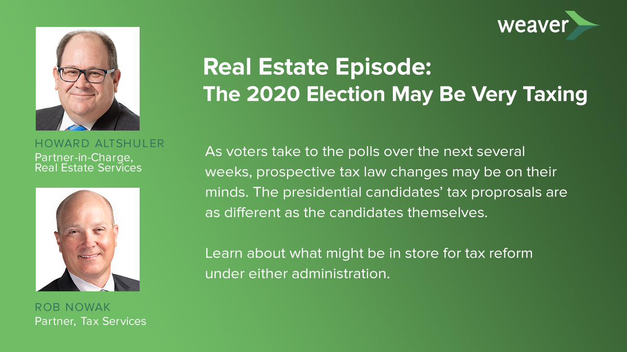 Podcast - The 2020 election may be very taxing - key points