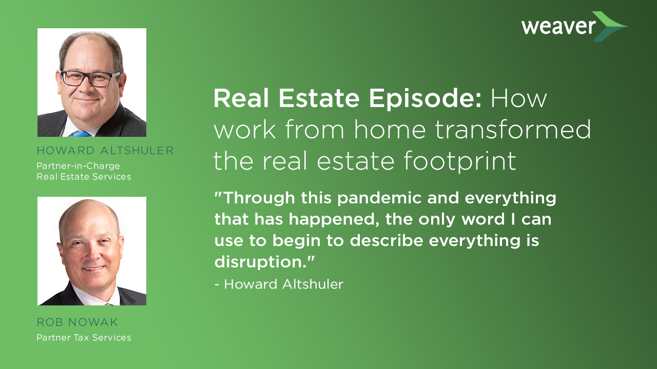Real Estate Episode: How work from home transformed the real estate footprint
