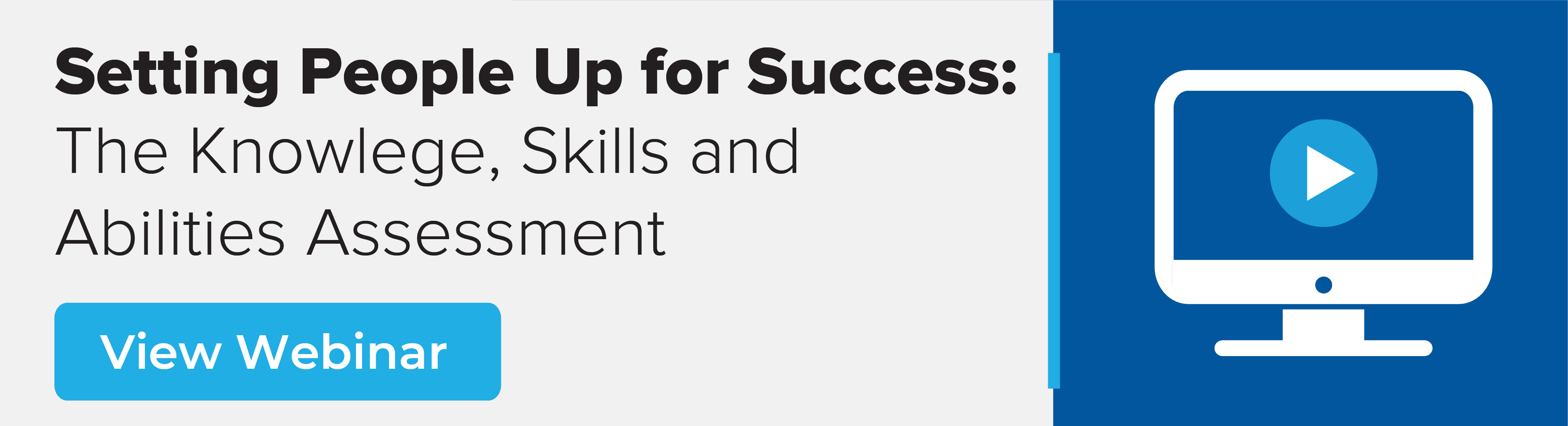 Setting People Up for Success: The Knowledge, Skills and Abilities Assessment Webinar